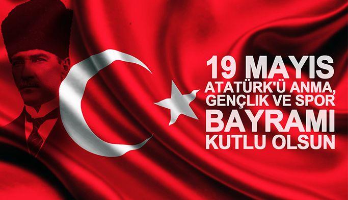 19 Mayıs Atatürk`ü Anma, Gençlik ve Spor Bayramı Kutlama ve Resmi Tatil Nedeni ile Ofisin Kapalı Olması Hk.